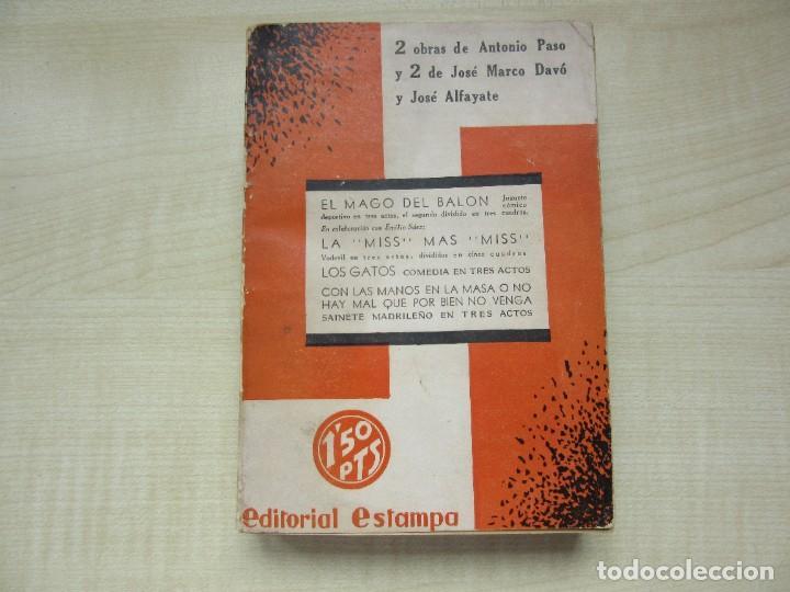 2 OBRAS DE ANTONIO PASO Y DOS OBRAS DE JOSÉ MARCO DAVÓ Y JOSÉ ALFAYATE EDIT. ESTAMPA 1935 VER DESCRI (Libros antiguos (hasta 1936), raros y curiosos - Literatura - Teatro)