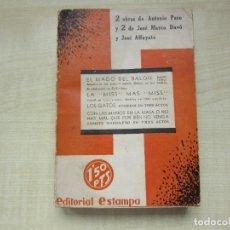 Libros antiguos: 2 OBRAS DE ANTONIO PASO Y DOS OBRAS DE JOSÉ MARCO DAVÓ Y JOSÉ ALFAYATE EDIT. ESTAMPA 1935 VER DESCRI. Lote 269845128