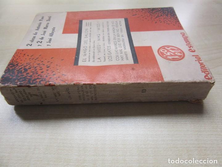 Libros antiguos: 2 obras de Antonio Paso y dos obras de José Marco Davó y José Alfayate Edit. Estampa 1935 Ver descri - Foto 7 - 269845128