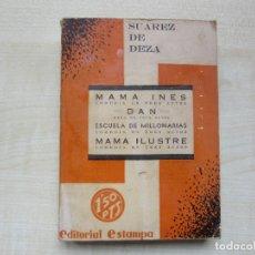 Libros antiguos: 4 OBRAS DE ENRIQUE SUAREZ DE DEZA EDITORIAL ESTAMPA 1935 VER DESCRIPCIÓN. Lote 269845843