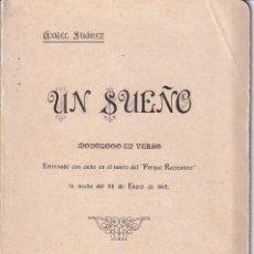 Libros antiguos: ANGEL SUAREZ - UN SUEÑO - MONOLOGO 1912 - TENERIFE PARQUE RECREATIVO -FIRMADO. Lote 269955063