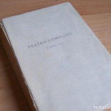Libros antiguos: TEATRO COMPLETO, SERAFÍN Y JOAQUÍN ALVAREZ QUINTERO -TOMO VI - 1923 SOCIEDAD GENERAL DE LIBRERIA. Lote 270186198