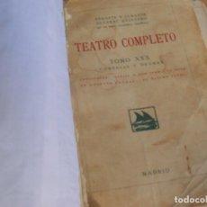 Libros antiguos: TEATRO COMPLETO, ALVAREZ QUINTERO -TOMO XXX COMEDIAS Y DRAMAS- 1928 SOCIEDAD GENERAL DE LIBRERIA. Lote 270186268