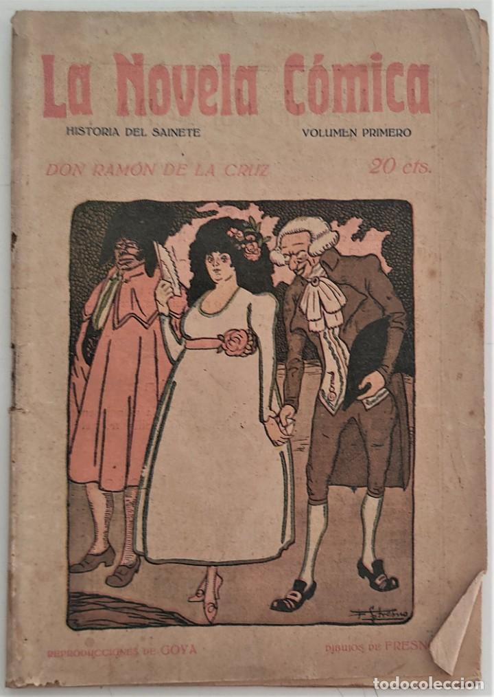 HISTORIA DEL SAINETE, VOLUMEN PRIMERO - LA NOVELA CÓMICA Nº 16 AÑO 1917 - DON RAMÓN DE LA CRUZ (Libros antiguos (hasta 1936), raros y curiosos - Literatura - Teatro)