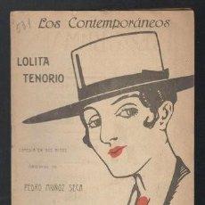 Libros antiguos: MUÑOZ SECA, P Y PEREZ FERNANDEZ, P: LOLITA TENORIO. MADRID, LOS CONTEMPORÁNEOS Nº531 1919. Lote 64093123