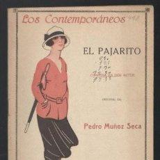 Libros antiguos: MUÑOZ SECA, PEDRO: EL PAJARITO. MADRID, LOS CONTEMPORÁNEOS Nº498 1918.. Lote 64097979