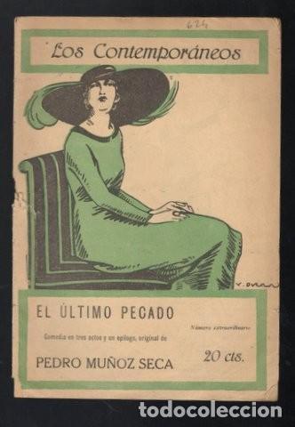 MUÑOZ SECA, PEDRO: EL ULTIMO PECADO. MADRID, LOS CONTEMPORÁNEOS Nº624 1921. (Libros antiguos (hasta 1936), raros y curiosos - Literatura - Teatro)