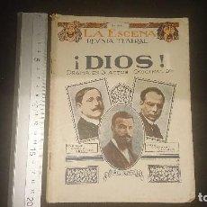 Libros antiguos: LIBRITO ANTIGUO LA ESCENA REVISTA TEATRAL 1924 , DIOS , DRAMA EN 3 ACTOS , LEER DESCRIPCION. Lote 270683073