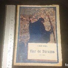 Libros antiguos: ANTIGUA REVISTA 1921 , FLOR DE DURAZNO , POR HUGO WAST , LEER DESCRIPCION. Lote 270683673