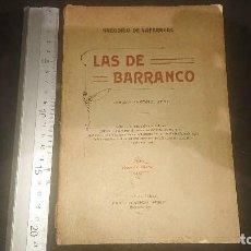 Libros antiguos: ANTIGUO LIBRO 1914 , LAS DE BARRANCO , POR GREGORIO DE LAFERERE , SEGUNDA EDICION , LEER DESCRIPCION. Lote 270684753