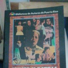 Libros antiguos: (PUERTO RICO) MUJER Y PATRIA EN LA DRAMATURGIA PUERTORIQUEÑA. ANTONIO GARCIA DEL TORO. 1987 RARO. Lote 272575623