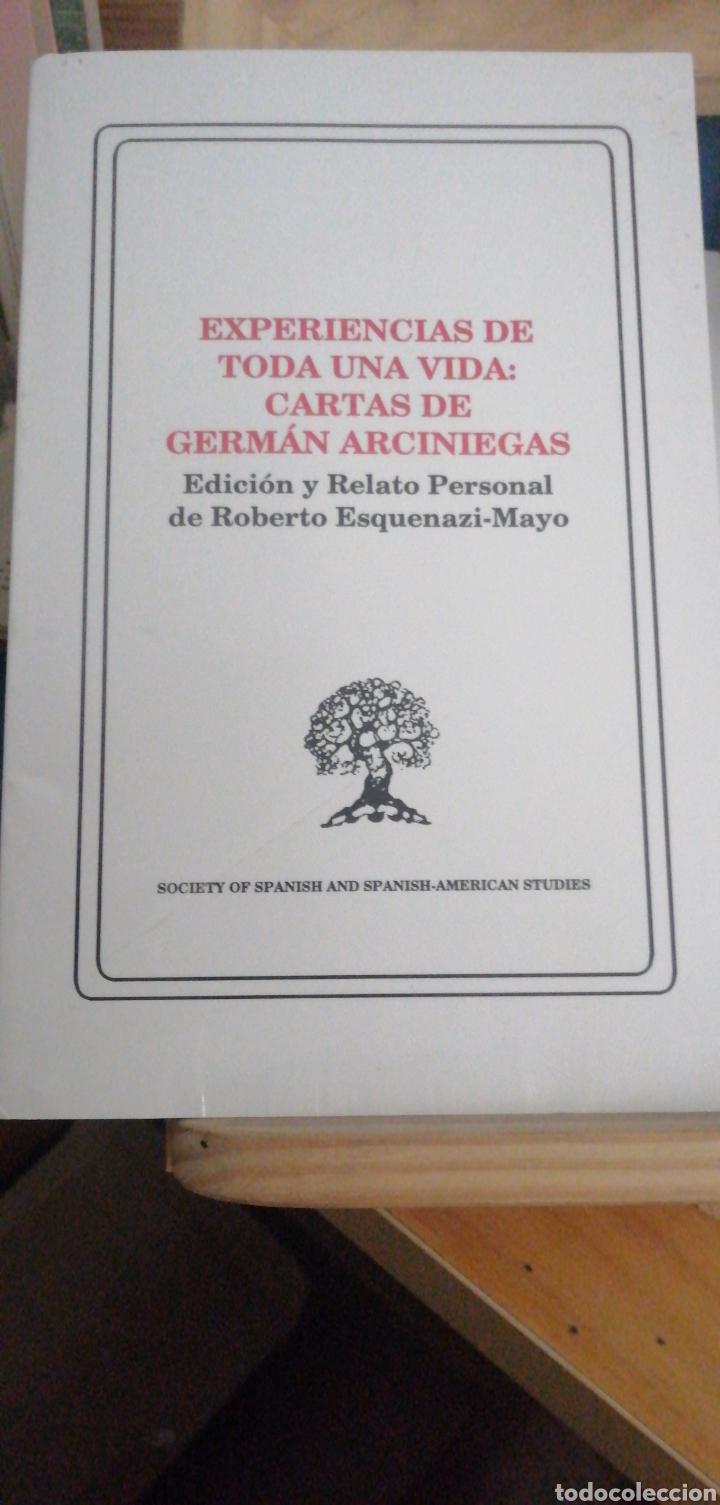 EXPERIENCIAS DE TODA UNA VIDA CARTAS DE GERMÁN ARCINIEGAS(ROBERTO ESQUENAZI) SOCIETY OF SPANISH COLO (Libros antiguos (hasta 1936), raros y curiosos - Literatura - Teatro)
