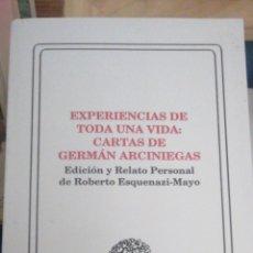Libros antiguos: EXPERIENCIAS DE TODA UNA VIDA CARTAS DE GERMÁN ARCINIEGAS(ROBERTO ESQUENAZI) SOCIETY OF SPANISH COLO. Lote 272577738