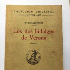 Libros antiguos: LOS DOS HIDALGOS DE VERONA, W. SHAKESPEARE. Lote 274749033