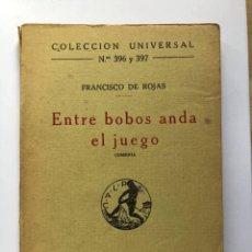 Libros antiguos: FRANCISCO DE ROJAS : ENTRE BOBOS ANDA EL JUEGO (CALPE, 1921). Lote 274753903