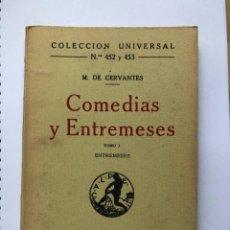Libros antiguos: MIGUEL DE CERVANTES - COMEDIAS Y ENTREMESES - TOMO I - MADRID 1921. Lote 274763073
