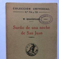 Libros antiguos: SUEÑO DE UNA NOCHE DE SAN JUAN, WILLIAM SHAKESPEARE. ESPASA CALPE 1922. COMEDIA. Lote 274770973