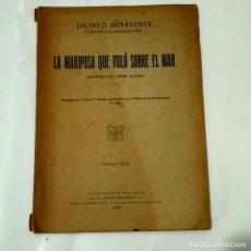 Libros antiguos: JACINTO BENAVENTE, LA MARIPOSA QUE VOLO SOBRE EL MAR, COMEDIA EN TRES ACTOS, AÑO 1926. Lote 275790438