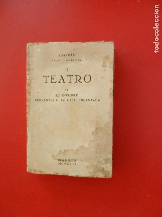 AZORÍN OBRAS COMPLETAS II-TEATRO II-LO INVISIBLE CERVANTES O LA CASA ENCANTADA- MADRID 1931-INTONSO. (Libros antiguos (hasta 1936), raros y curiosos - Literatura - Teatro)