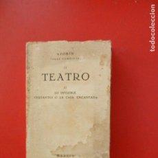 Libros antiguos: AZORÍN OBRAS COMPLETAS II-TEATRO II-LO INVISIBLE CERVANTES O LA CASA ENCANTADA- MADRID 1931-INTONSO.. Lote 276073993