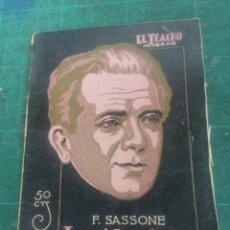 Libros antiguos: F. SASSONE. LA VIDA SIGUE. EL TEATRO MODERNO. N. 152. Lote 276295658