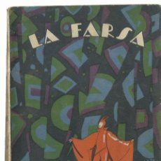 Libros antiguos: ¡MAL AÑO DE LOBOS...!, DE MANUEL LINARES RIVAS. (LA FARSA, NOVIEMBRE DE 1927). Lote 277193948