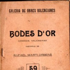 Libros antiguos: RAFAEL MARTÓ ORBERÁ : BODES D'OR (VALENCIA, 1927). Lote 277623638