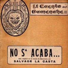 Libros antiguos: SALVAOR LA CASTA : NO S'ACABA (CUENTO DEL DUMENCHE, VALENCIA, 1918). Lote 277624228