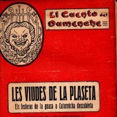 Libros antiguos: VICENTE FE CASTELL : LES VIUDES DE LA PLASETA (CUENTO DEL DUMENCHE, VALENCIA, 1917). Lote 277624613