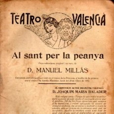 Libros antiguos: MANUEL MILLÁS : AL SANT PER LA PEANYA (EL CUENTO DEL DUMENCHE, VALENCIA, 1919). Lote 277626298