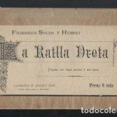 Libros antiguos: SOLER Y HUBERT, FREDERICH: LA RATLLA DRETA. PRIMERA EDICIÓN 1885. Lote 50312451