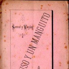 Libros antiguos: SERRAT Y WEYLER : UN RUSO Y UN MANGUITO (ESPASA, 1878) - CON AUTÓGRAFO. Lote 278453558