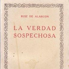 Libros antiguos: RUIZ DE ALARCÓN: LA VERDAD SOSPECHOSA. Lote 278594143