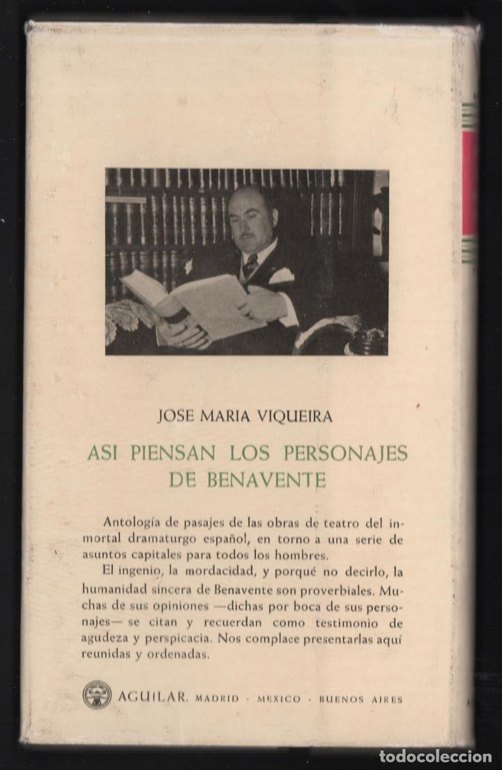 Libros antiguos: JOSÉ MARÍA VIQUEIRA ASÍ PIENSAN LOS PERSONAJES DE JACINTO BENAVENTE ED AGUILAR 1958 1ª EDICIÓN - Foto 4 - 278600013