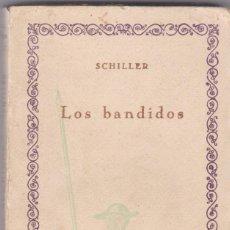 Libros antiguos: SCHILLER: LOS BANDIDOS. Lote 278601028