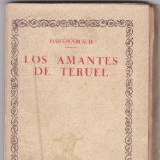 Libros antiguos: HARTZENBUSCH: LOS AMANTES DE TERUEL. Lote 278604053
