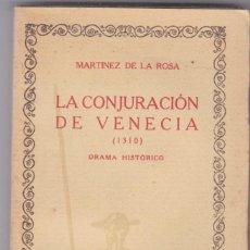 Libros antiguos: MARTINEZ DE LA ROSA: LA CONJURACIÓN DE VENECIA. Lote 278604673