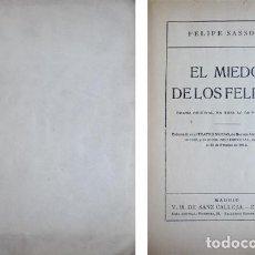 Libros antiguos: SASSONE, FELIPE. EL MIEDO DE LOS FELICES. S.A. (HACIA 1915).. Lote 278819643