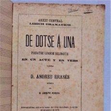 Libros antiguos: DE DOTSE A UNA.PASATGE LÍRIC EN UN ACTE.PER ANDREU BRASÉS.BARCELONA 1871. Lote 278823728
