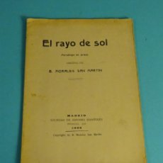 Libros antiguos: EL RAYO DE SOL. MONÓLOGO EN PROSA. B. MORALES SAN MARTÍN. 1926. Lote 278868573