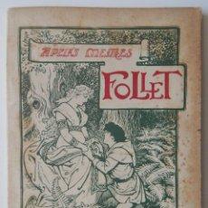 Libros antiguos: FOLLET - APELES MESTRES / TIPOLITOGRAFÍA DE SALVAT Y Cª, S EN C. 1903 / DRAMA LÍRICH. Lote 278561838