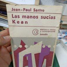 Libros antiguos: JEAN-PAUL SARTRE. LAS MANOS SUCIAS/ JEAN. LOSADA. Lote 285648028