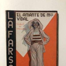 Libros antiguos: EL AMANTE DE MADAME VIDAL, COMEDIA EN 3 ACTOS - LUIS VERNEUIL - LA FARSA Nº 170 - 23 NOVIEMBRE 1930. Lote 287600568