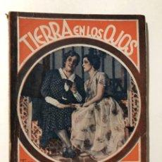Libros antiguos: SERRANO ANGUITA (FRANCISCO).- TIERRA EN LOS OJOS [LA FARSA N.º 185, 28 DE MARZO DE 1931]. Lote 287601118