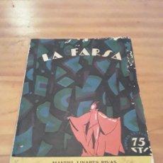 Libros antiguos: MAL AÑO DE LOBOS...MANUEL LINARES RIVAS.LA FARSA N.7.1927.91 PAGINAS.. Lote 287978818