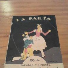 Libros antiguos: LA CHULA DE PONTEVEDRA.PARADAS Y JIMENEZ.LA FARSA NUM.24.1928.59 PAGINAS.. Lote 287984993