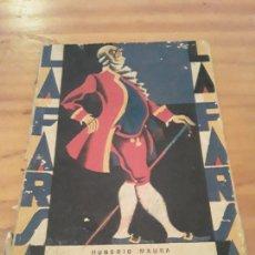 Libros antiguos: RAQUEL, COMEDIA EN TRES ACTOS.EL NAUFRAGO.HONORIO MAURA.LA FARSA.NUM.66.1928.60 PAGINAS.. Lote 287986013
