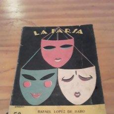 Libros antiguos: ENTRE DESCONOCIDOS.RAFAEL LOPEZ DE HARO.LA FARSA NUM.21.1928.58 PAGINAS.. Lote 287989483