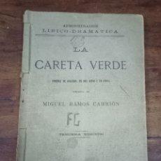 Libros antiguos: LA CARETA VERDE. COMEDIA. RAMOS CARRIÓN. ADMINISTRACIÓN LIRICO-DRAMATICA. MADRID, 1888. Lote 288538243