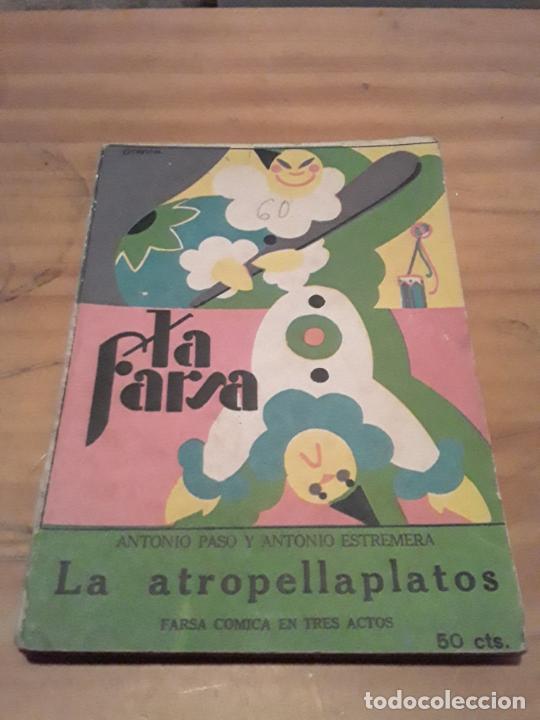 LA ATROPELLAPLATOS.ANTONIO PASO Y ANTONIO ESTREMERA.LA FARSA NUM.60.1928. (Libros antiguos (hasta 1936), raros y curiosos - Literatura - Teatro)